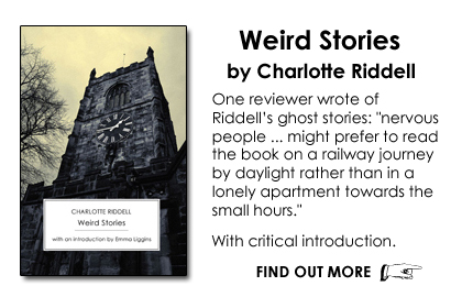 Weird Stories by Charlotte Riddell